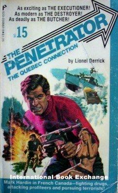 Penetrator: Quebec Connection # 15 Lionel Derrick (MMP)