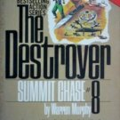 Destroyer: Summit Chase # 8 Warren Murphy (MMP 1979 G)