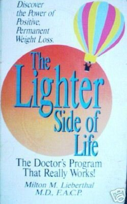 The Lighter Side of Life Milton Lieberthal (SC 1983 G)