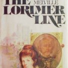 The Lorimer Line by Anne Melville (HB 1st Ed 1977 G/G)