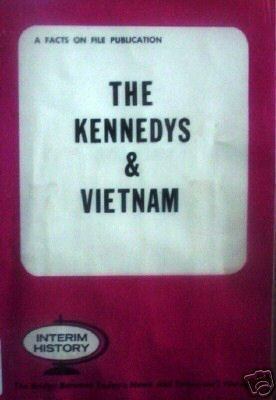 The Kennedys & Vietnam John Galloway (editor) (SC G/G)