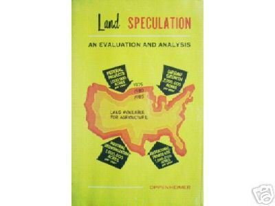 Land Speculation An Evaluation and Analysis-Oppenheimer