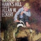 Incident at Hawk's Hill - Allan W.Eckert (MMP 1987 Acc)