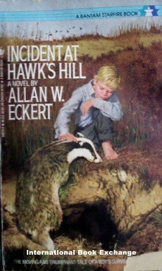 Incident at Hawk's Hill - Allan W.Eckert (MMP 1987 Acc)