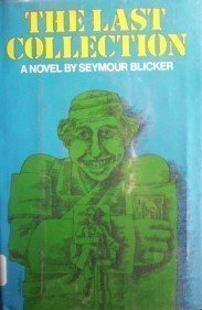 The Last Collection by Seymour Blicker (HB 1977 G) *