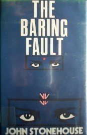 The Baring Fault by John Stonehouse (HB 1986 1st Ed G)