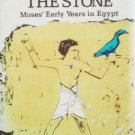 The River and Stone Moses' Early Years in Egypt (HB 1s*