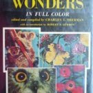 Natures Wonders edited Charles Sherman (Hardback w/ DJ)