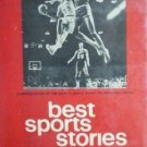 Best Sports Stories 1973 Irving Marsh (HB 1973 1st Ed *