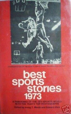 Best Sports Stories 1973 Irving Marsh (HB 1973 1st Ed *