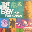 The Big Easy by James Conaway (1970) *