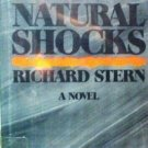 Natural Shocks by Richard G. Stern (HB 1978 G/G) *