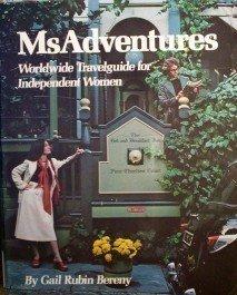 MsAdventures Worldwide Travelguide - Gail Bereny (SC G*