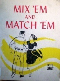Mix 'em and Match 'em Lois Hunt (HB 1961 G) *