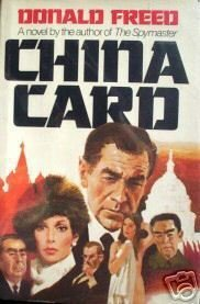 China Card by Donald Freed (HB First Ed 1980 G/G)*