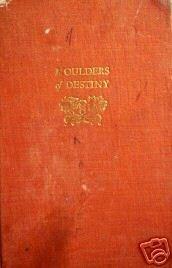 Moulders of Destiny by Lloyd Eshleman (HB 1938 1st  G)*