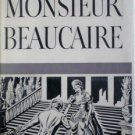 Monsieur Beaucaire by Booth Tarkington (Hardcover G/G)