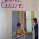 Her Native Colors by Elisabeth Hyde (HB First Ed 1986 *