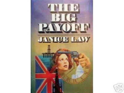 The Big Payoff by Janice Law (HB First Ed 1975 G/G)