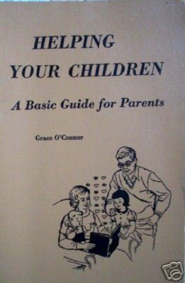 Helping Your Children Basic Guide for Parents (SC 1966*