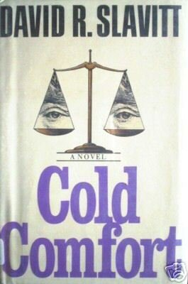 Cold Comfort by David R. Slavitt (HB 1980 First Ed G/G*
