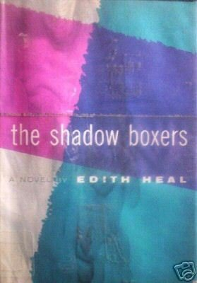 The Shadow Boxers Edith Heal (HB 1956 G/G)