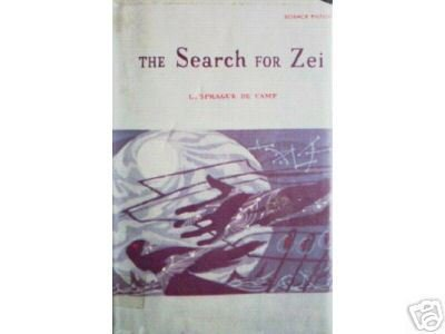 The Search for Zei by L. Sprage de Camp (HB First Ed G)