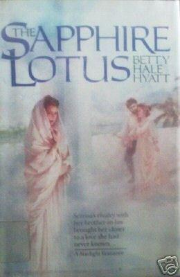 The Sapphire Lotus by Betty Hale Hyatt (HB First Ed G)*