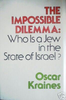 The Impossible Dilemma by Oscar Kraines (HB 1976 G) *