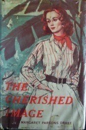 The Cherished Image by Margaret Drake (HB 1961 G/G) *
