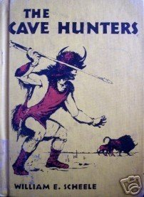 The Cave Hunters William Scheele (HB 1959 G) *
