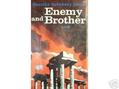 Enemy and Brother Dorothy Salisbury Davis (HB 1st Ed)