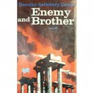Enemy and Brother Dorothy Salisbury Davis (HB 1st Ed)