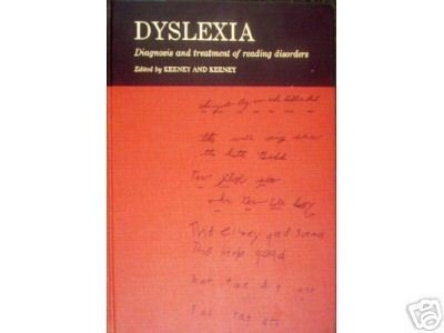 Dyslexia Diagnosis and Treatment Reading Disorders (HB*
