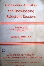 Classroom Activities Encouraging Reluctant Readers (SC*