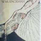 Armful of Warm Girl by W. M. Spackman (HB 1978 1st Ed )
