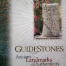 Guidestones Ancient Landmarks Authenticity 21st Century