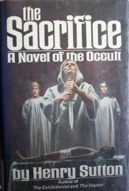 The Sacrifice by David R. Slavitt (HB First Ed 1978 G)*