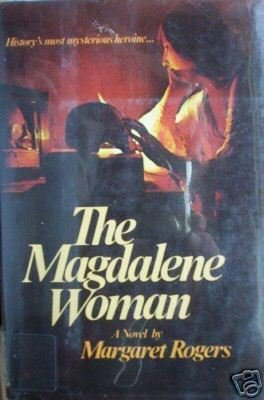 The Magdalene Woman by Margaret Rogers (HB 1980 G)