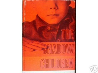 The Shadow Children by Careth Ellingson (HB 1st Ed) *