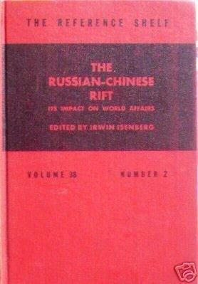The Russian-Chinese Rift Impact on World Affairs (HB G*