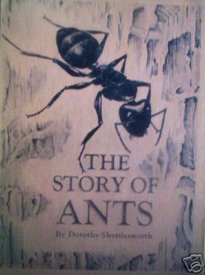 The Story of Ants by Dorothy Shuttlesworth (HB 1964 G)