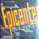 Epicenter by Basil Jackson (HB 1971 G/G) *