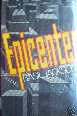 Epicenter by Basil Jackson (HB 1971 G/G) *