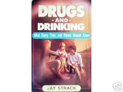 Drugs and Drinking by Jay Strack (MMP 1985 G)