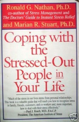 Coping with the Stressed-Out People in Your Life (SC G*
