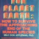 Epitaph for Planet Earth by Milo Appleman (HB 1982 G) *