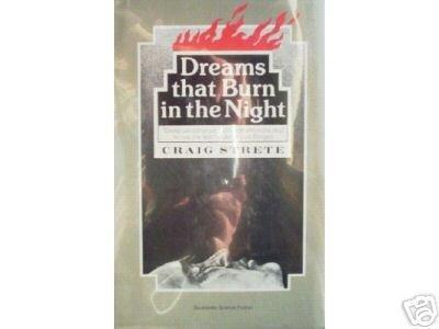 Dreams That Burn in the Night Craig Strete (HB 1982 G *