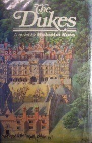 The Dukes by Malcolm Ross (HardCover 1981 First Ed G/G)