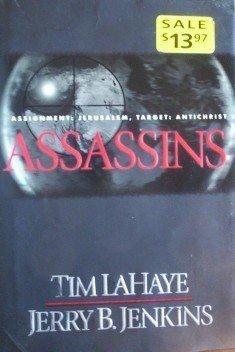 Assassins by Jerry B. Jenkins, Tim Lahaye ( Hardcover )